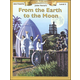 From the Earth to the Moon Classic Worktext