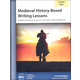 Medieval History-Based Writing Lessons Student Book