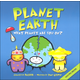 Planet Earth: What Planet Are You On? (Basher Science)