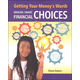 Getting Your Money's Worth: Making Smart Financial Choices (Financial Literacy for Life)