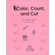 Color, Count, and Cut Activity Colorbook