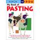 My Book of Pasting (Kumon Workbook)