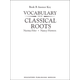 Vocabulary From Classical Roots B Answer Key Only