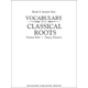 Vocabulary From Classical Roots E Answer Key Only