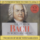 Bach - His Story & His Music CD