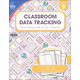Classroom Data Tracking - Grade 3