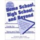 Home School, High School and Beyond