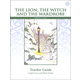 Lion, the Witch and the Wardrobe Literature Teacher Guide