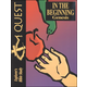 Quest: In the Beginning Genesis Student Book