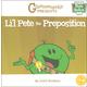 Li'l Pete the Preposition Book 7 (Grammaropolis)