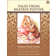 Tales of Beatrix Potter Literature Student Study Guide