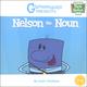 Nelson the Noun Book 1 (Grammaropolis)