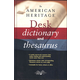 American Heritage Desk Dictionary&Thesaurus