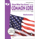 Show What You Know on the Common Core Mathematics Student Workbook Grade 8
