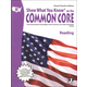 Show What You Know on the Common Core Reading Parent/Teacher Edition Grade 8