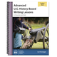 Advanced U.S. History-Based Writing Lessons Student Book