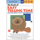 My Book of Easy Telling Time (Ages 4-6)