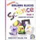 Exploring Building Blocks of Science Book 4 Laboratory Workbook