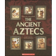 Ancient Aztecs (People of the Ancient World)