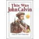 This was John Calvin