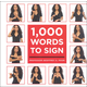 1000 Words to Sign