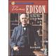 Thomas Edison: Man Who Lit Up The World