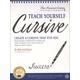 Teach Yourself Cursive: Create a Cursive that Fits You (New American Cursive)