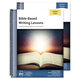 Bible-Based Writing Lessons Teacher/Student Combo