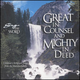 Great in Counsel and Mighty in Deed CD