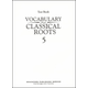 Vocabulary From Classical Roots 5 Test & Key