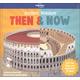Ancient Wonders: Then & Now
