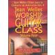Worship Guitar Class Vol. 4 DVD