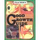Good Growth Guide Teacher Edition - Grade 4