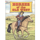 Horses of the Old West Coloring Book