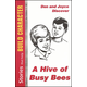 Hive of Busy Bees (Volume 1)