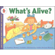 What's Alive? (Let's Read and Find Out Science Level 1)