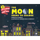 Moon Seems to Change (Let's Read and Find Out Science Level 2)