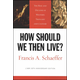 How Should We Then Live? / Schaeffer