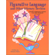 Figurative Language and Other Literary Devices (Grades 5 - 8)
