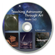 Teaching Astronomy Through Art CD