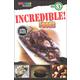 Incredible! Foods (Spectrum Reader Level 3)