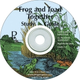 Frog and Toad Together Study Guide on CD