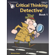 Critical Thinking Detective - Book 1
