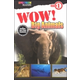 Wow! Big Animals (Spectrum Reader Level 1)