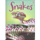 Snakes (Beginners Nature)