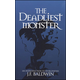 Deadliest Monster: Introduction to Worldviews