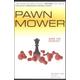 Pawn Mower Volume 1