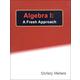 Algebra I: A Fresh Approach Textbook (2016 Edition)