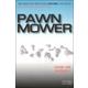 Pawn Mower Volume 2