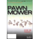 Pawn Mower Volume 3